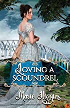 Loving a Scoundrel: Second Chance at Love (How to Love)