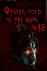 9Tales Told in the Dark 18 (9Tales Dark) Kindle Edition