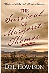 The Survival of Margaret Thomas Kindle Edition