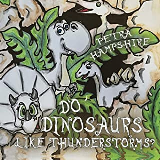Do Dinosaurs Like Thunderstorms?