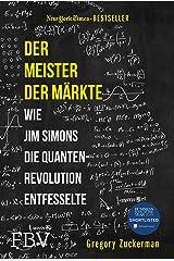 Der Meister der Märkte: Wie Jim Simons die Quantenrevolution entfesselte (German Edition) Kindle Edition