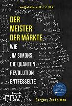 Der Meister der Märkte: Wie Jim Simons die Quantenrevolution entfesselte (German Edition)