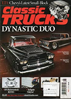 Classic Trucks May 2016 Magazine LT1 CHEVY'S LATEST SMALL-BLOCK Classy Chassis: Proving Beauty Is More Than Skin Deep