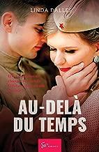 Au-delà du temps: Amour interdit en France occupée (French Edition)