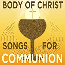 contemporary christian communion songs
