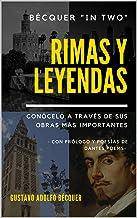 """Bécquer """"in two"""": Rimas y leyendas. Conócelo a través de sus obras más importantes: Con prólogo y poesías de Dantés Poems ..."""
