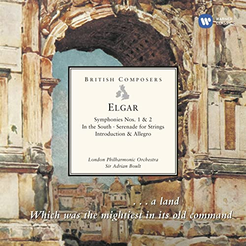Elgar: Symphonies Nos. 1 & 2 - In the South - Serenade for Strings - Introduction & Allegro