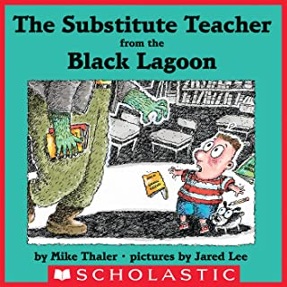 The Substitute Teacher From the Black Lagoon (Black Lagoon Picture Books)
