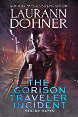 The Gorison Traveler Incident (Veslor Mates Book 1) Kindle Edition