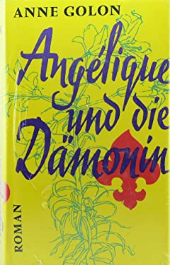 Angélique Und Die Dämonin Roman