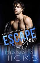 Escape You: A Secret Baby Mafia Romance (Cole Brothers Series Book 3)