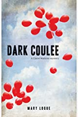 Dark Coulee (Claire Watkins Book 2) Kindle Edition
