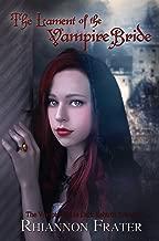The Lament of the Vampire Bride (The Vampire Bride Dark Rebirth Series Book 3)
