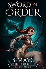Sword of Order (Warrior of Souls) Kindle Edition