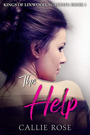 The Help: A High School Bully Romance (Kings of Linwood Academy Book 1) (English Edition)