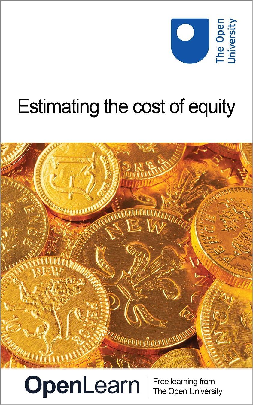 チキンそばに爆発Estimating the cost of equity (English Edition)
