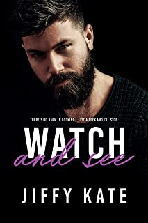 Watch and See