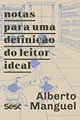 Notas para uma definição do leitor ideal (Portuguese Edition) Kindle Edition
