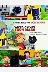 CAPTAIN KURO VOM MARS: Captain Kuro From Mars (German Edition) Kindle Edition