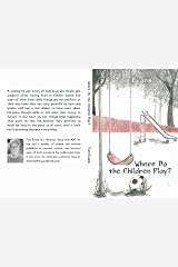Where Do the Children Play? Kindle Edition
