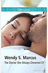 The Doctor She Always Dreamed Of (Nurses to Brides Book 1) Kindle Edition