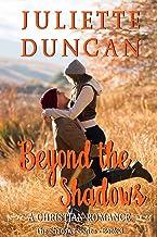 Beyond the Shadows: A Christian Romance (The Shadows Series Book 3)