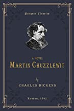 Martin Chuzzlewit (Annotated): Penguin Classics Deluxe Edition (English Edition)