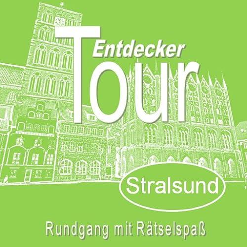 Stralsund, Entdeckertour