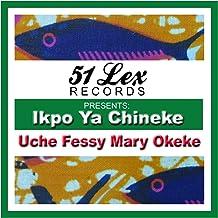 51 Lex Presents Ikpo Ya Chineke