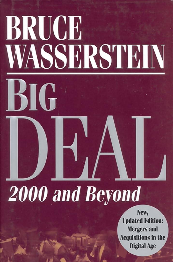 時制ジョージスティーブンソンウェイドBig Deal: Mergers and Acquisitions in the Digital Age (English Edition)