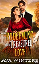 Redeeming Their Treasured Love: A Western Historical Romance Book