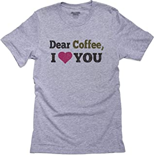 Hollywood Thread Dear Coffee I Love You Trendy Graphic Design Men's T-Shirt