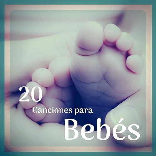 20 Canciones para Bebés - La Música Instrumental Perfecta ...