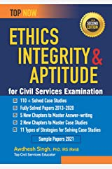 Ethics, Integrity & Aptitude for Civil Services Examination Second Edition: Includes fully-solved papers 2013-20 (Top Now) Paperback