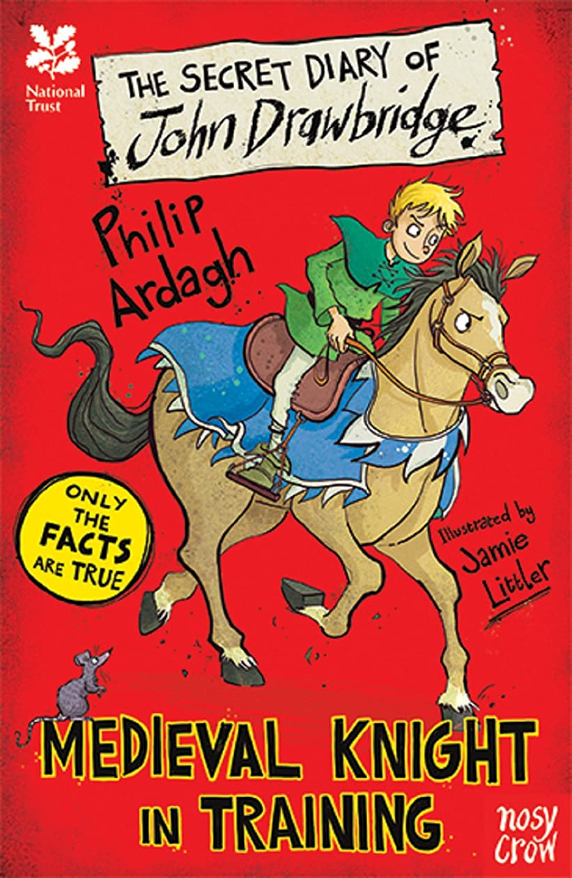 National Trust: The Secret Diary of John Drawbridge, a Medieval Knight in Training (The Secret Diary Series Book 0) (English Edition)