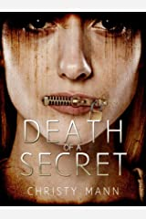 Death of a Secret: Perfection Never Lasts Kindle Edition