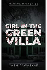 Girl in the Green Villa (Mansol Mysteries) Kindle Edition