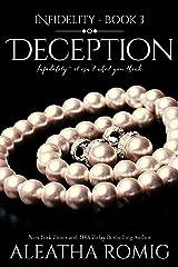 Deception (Infidelity Book 3) Kindle Edition