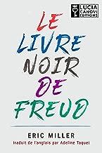 Le Livre Noir de Freud (French Edition)