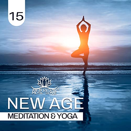 New Age Meditation & Yoga 15 by Meditation Music Zone on ...