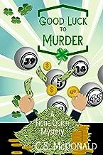Good Luck to Murder (A Fiona Quinn Mystery Book 5)