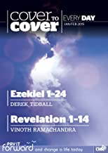 Cover to Cover Every Day January-February 2015: Ezekiel 1-24 & Revelation 1-14