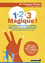 1-2-3 Magique ! (PARENTING) (French Edition)
