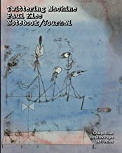 Twittering Machine - Paul Klee - Notebook/Journal: College Ruled - 300 Blank Pages - 8x10 Inches