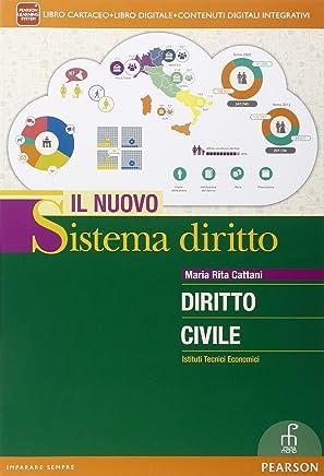 Nuovo sistema diritto diritto civile. Per le Scuole superiori. Con e-book. Con espansione online: 1