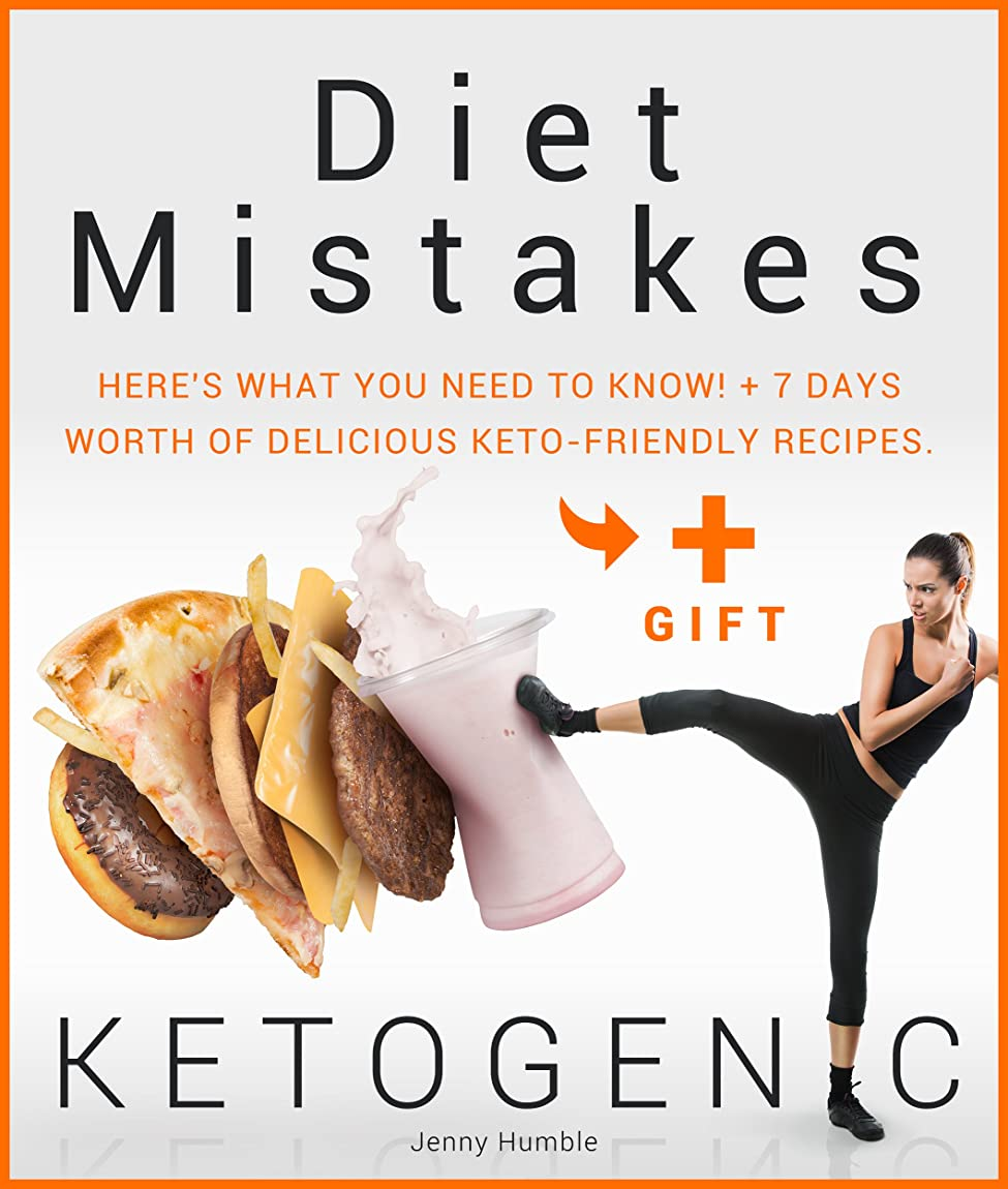 KETOGENIC Diet Mistakes: Here's What You Need to Know! + 7 Days worth of Delicious Keto-Friendly Recipes. (English Edition)
