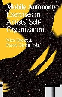Mobile Autonomy: Exercises in Artists' Self-Organization (Antennae)