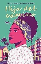 Hija del camino (Spanish Edition)