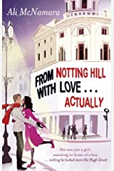 From Notting Hill With Love . . . Actually (English Edition) Format Kindle