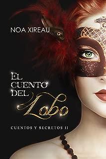 El cuento del Lobo: Romance paranormal (Cuentos y secretos nº 2) (Spanish Edition)